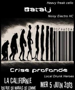 Batalj + Mr Marcaille + Crise Profonde