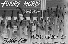 Futurs Morts au Bobble café
